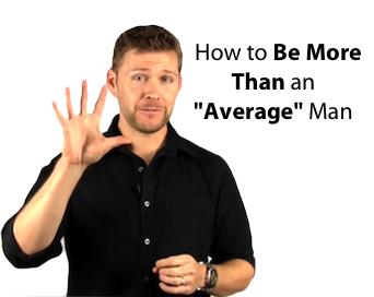 Why Women Don't Like Average Men
